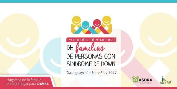 Encuentro Internacional de Familias de Personas con Síndrome de Down