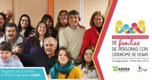 Encuentro Internacional Familias de Personas con Síndrome de Down