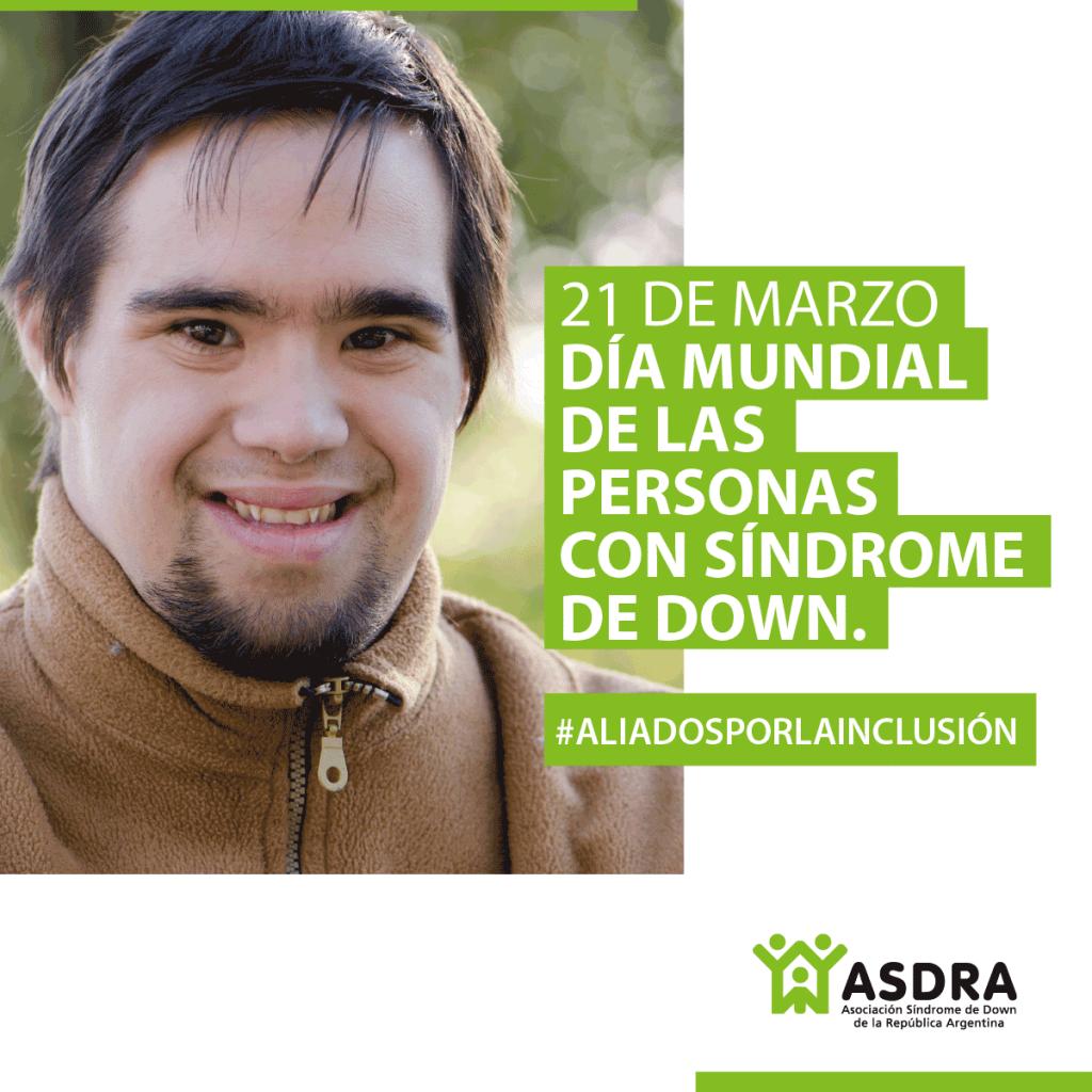 Día Mundial De La Persona Con Síndrome De Down Presentan Videoclip Juntos Es Mejor Por La Inclusión Asdra
